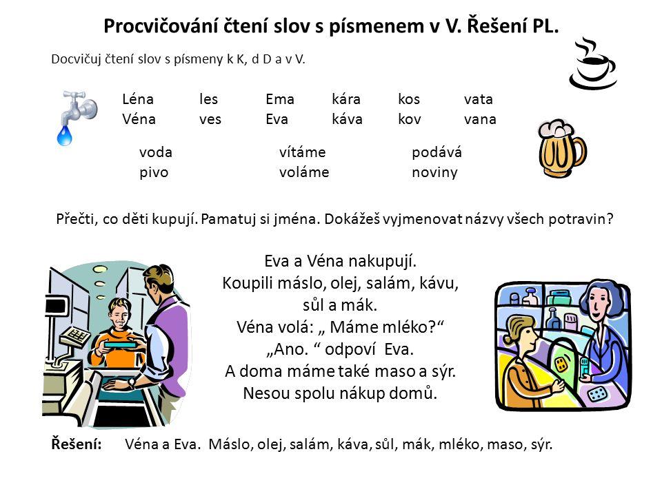 Procvičování čtení slov s písmenem v V.Pracovní list.