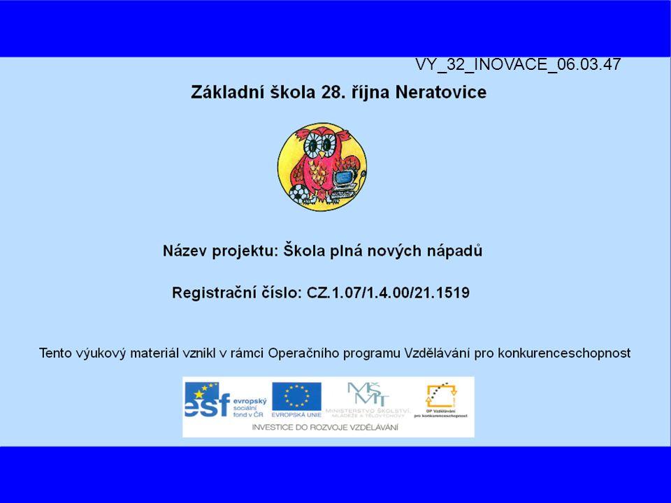 VY_32_INOVACE_06.03.47