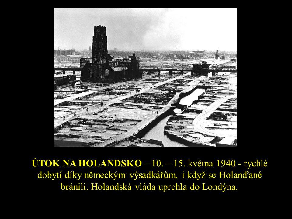 ÚTOK NA HOLANDSKO – 10. – 15.