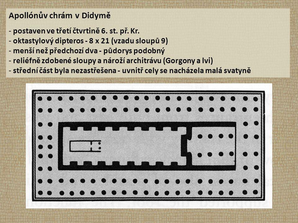 Apollónův chrám v Didymě - postaven ve třetí čtvrtině 6.