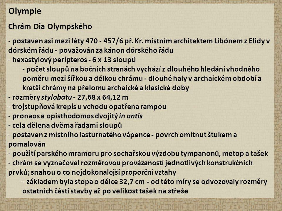 Olympie Chrám Dia Olympského - postaven asi mezi léty 470 - 457/6 př.