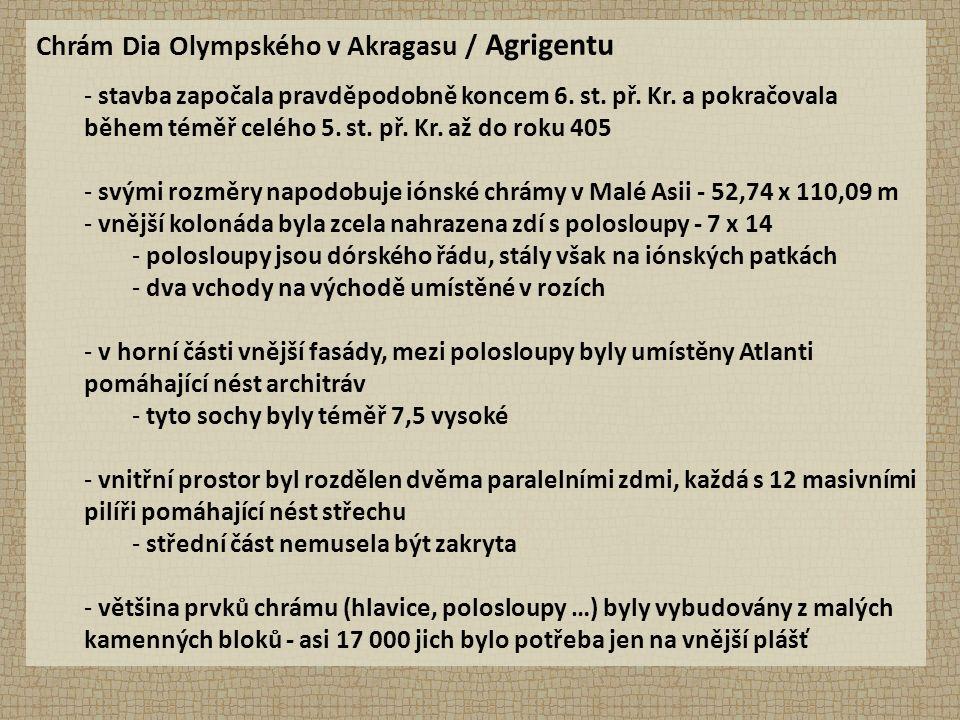 Chrám Dia Olympského v Akragasu / Agrigentu - stavba započala pravděpodobně koncem 6.