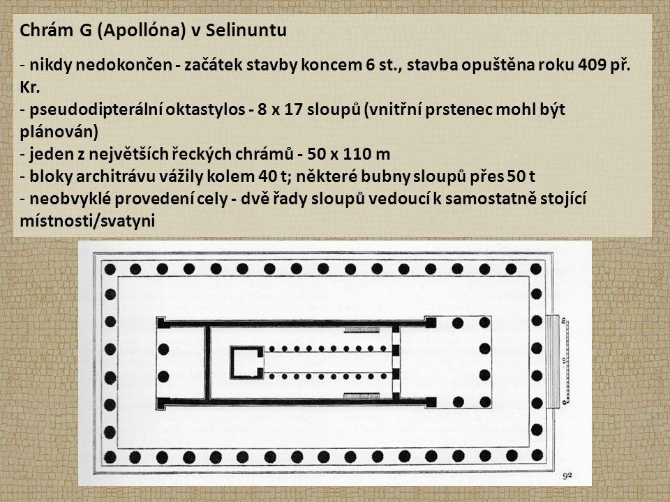 Chrám G (Apollóna) v Selinuntu - nikdy nedokončen - začátek stavby koncem 6 st., stavba opuštěna roku 409 př.