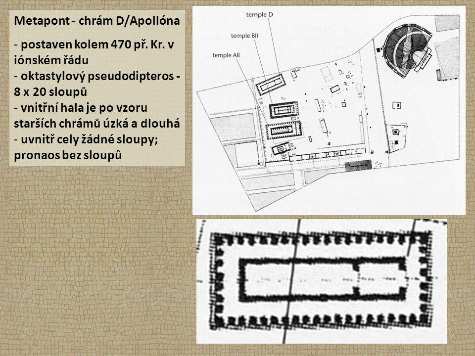 Metapont - chrám D/Apollóna - postaven kolem 470 př.