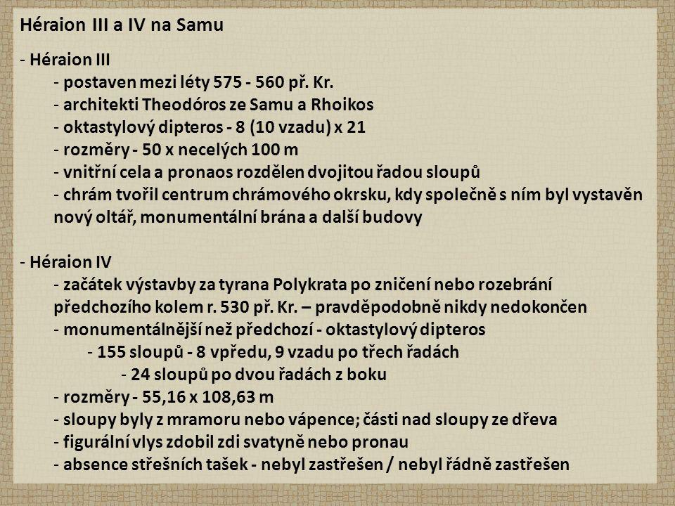 Héraion III a IV na Samu - Héraion III - postaven mezi léty 575 - 560 př.