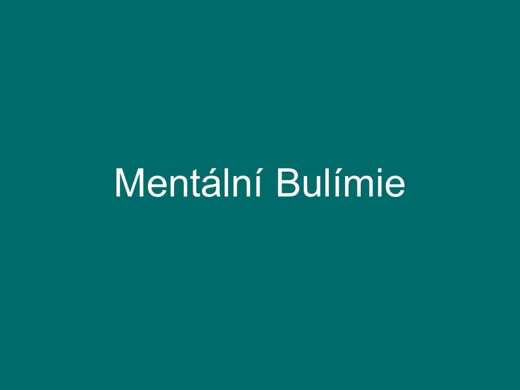 Mentální Bulímie