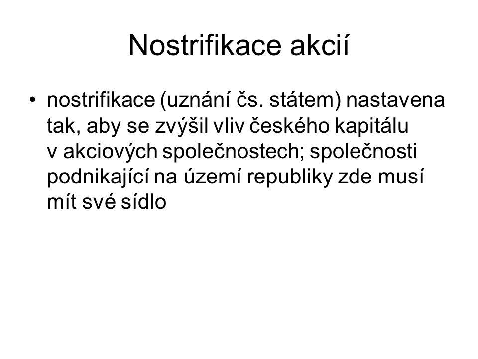 Nostrifikace akcií nostrifikace (uznání čs.