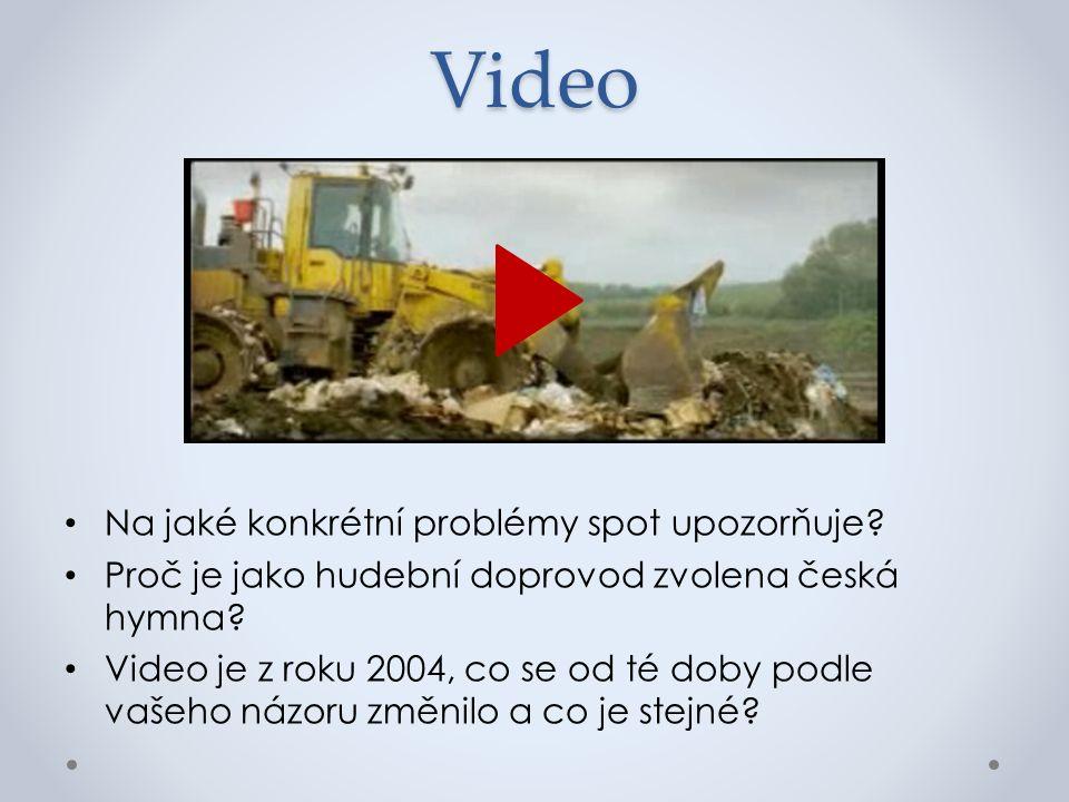 Video Na jaké konkrétní problémy spot upozorňuje.