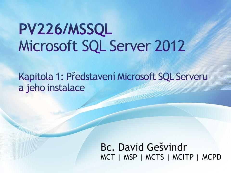 Bc. David Gešvindr MCT | MSP | MCTS | MCITP | MCPD