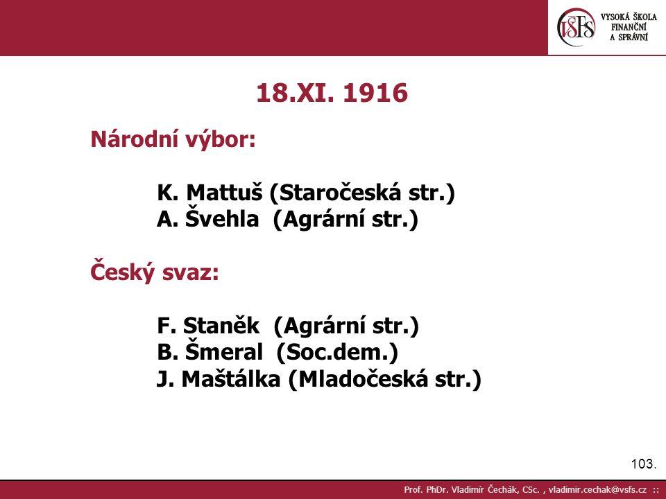 103. Prof. PhDr. Vladimír Čechák, CSc., vladimir.cechak@vsfs.cz :: 18.XI.