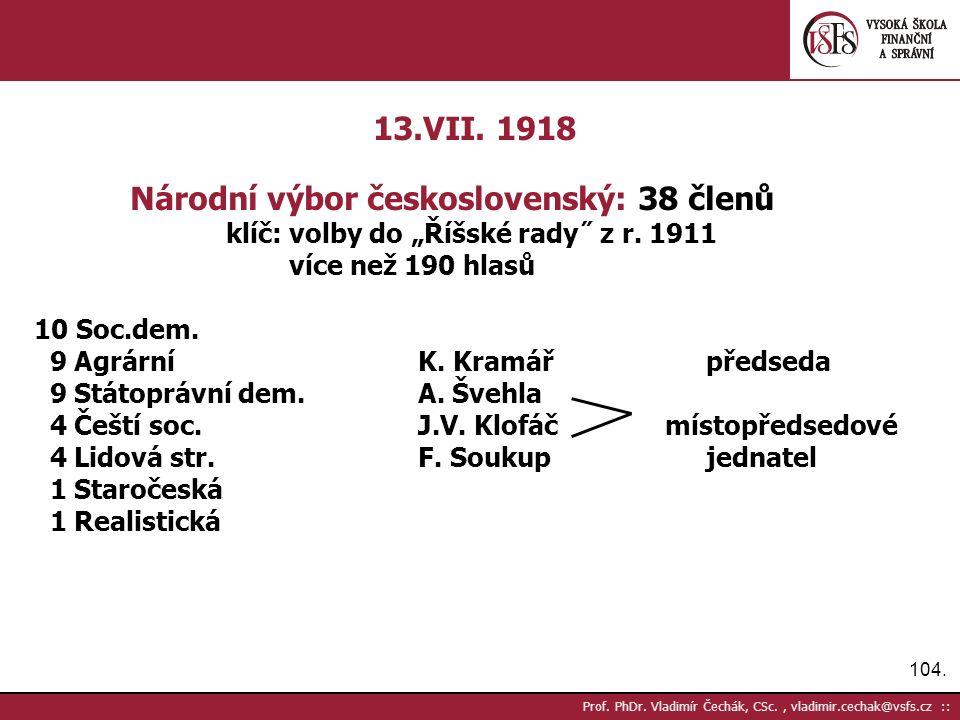 104. Prof. PhDr. Vladimír Čechák, CSc., vladimir.cechak@vsfs.cz :: 13.VII.