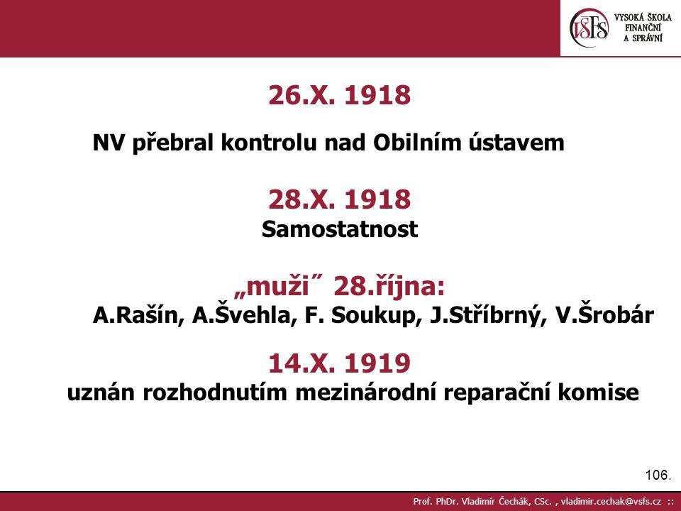 106. Prof. PhDr. Vladimír Čechák, CSc., vladimir.cechak@vsfs.cz :: 26.X.