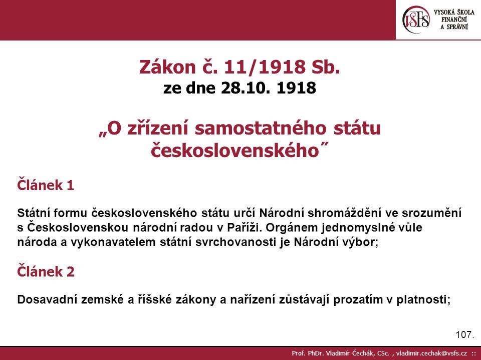 107. Prof. PhDr. Vladimír Čechák, CSc., vladimir.cechak@vsfs.cz :: Zákon č.