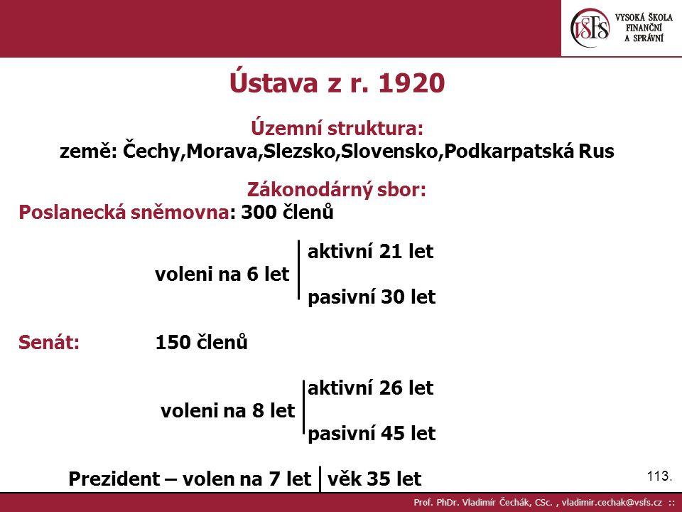 113. Prof. PhDr. Vladimír Čechák, CSc., vladimir.cechak@vsfs.cz :: Ústava z r.