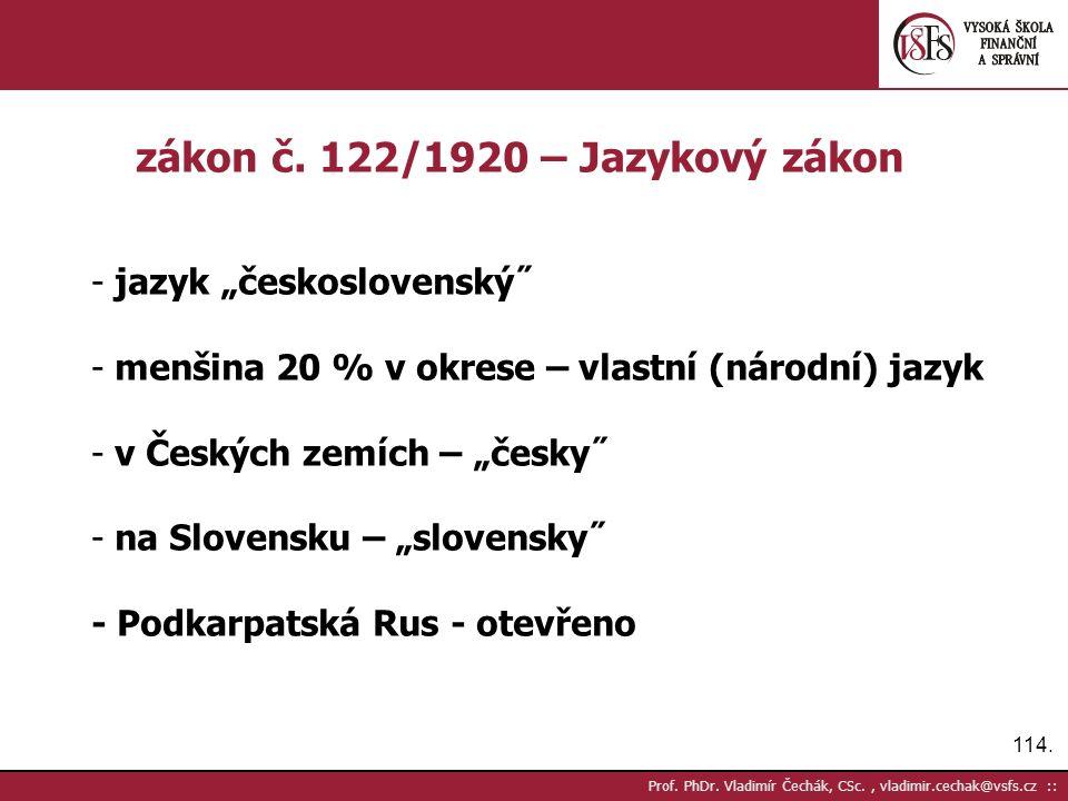 114. Prof. PhDr. Vladimír Čechák, CSc., vladimir.cechak@vsfs.cz :: zákon č.