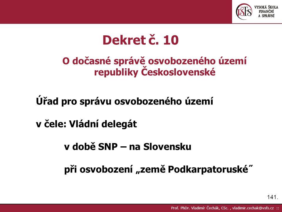 141. Prof. PhDr. Vladimír Čechák, CSc., vladimir.cechak@vsfs.cz :: Dekret č.