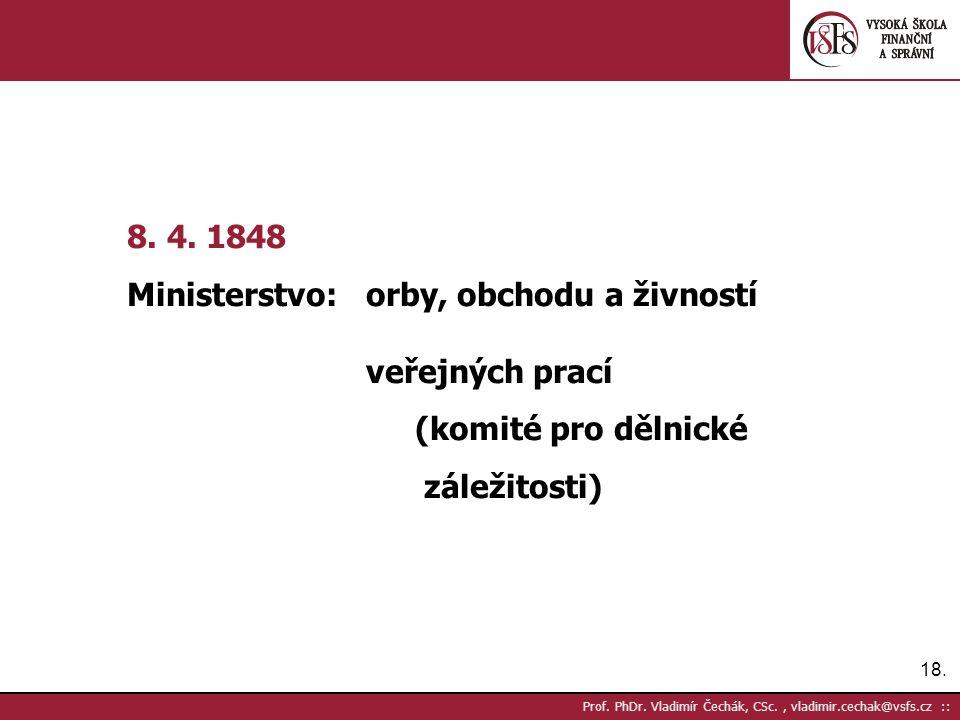 18. Prof. PhDr. Vladimír Čechák, CSc., vladimir.cechak@vsfs.cz :: 8.