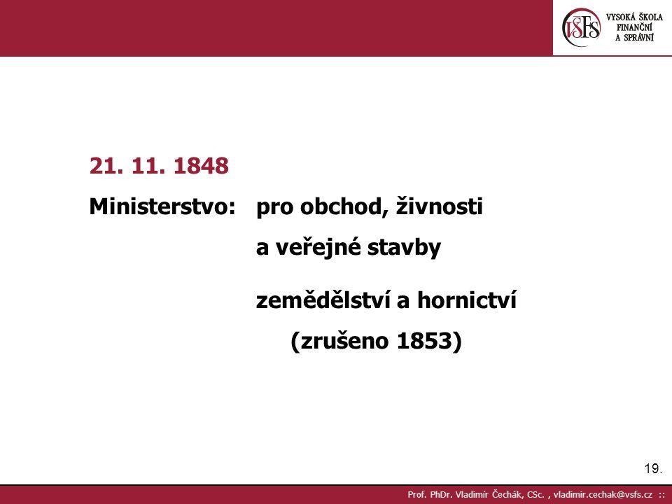 19. Prof. PhDr. Vladimír Čechák, CSc., vladimir.cechak@vsfs.cz :: 21.