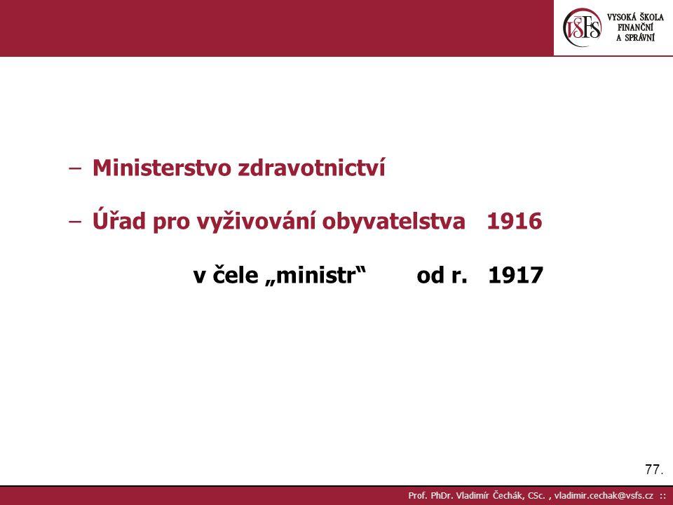 77. Prof. PhDr.