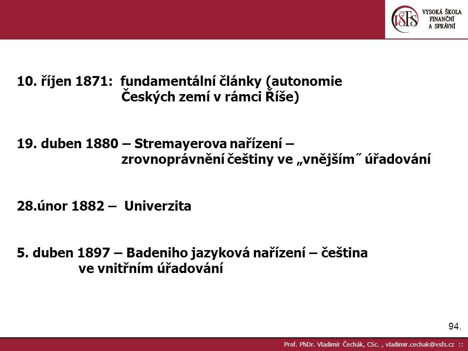 94. Prof. PhDr. Vladimír Čechák, CSc., vladimir.cechak@vsfs.cz :: 10.