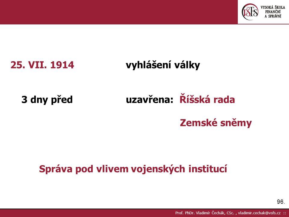 96. Prof. PhDr. Vladimír Čechák, CSc., vladimir.cechak@vsfs.cz :: 25.