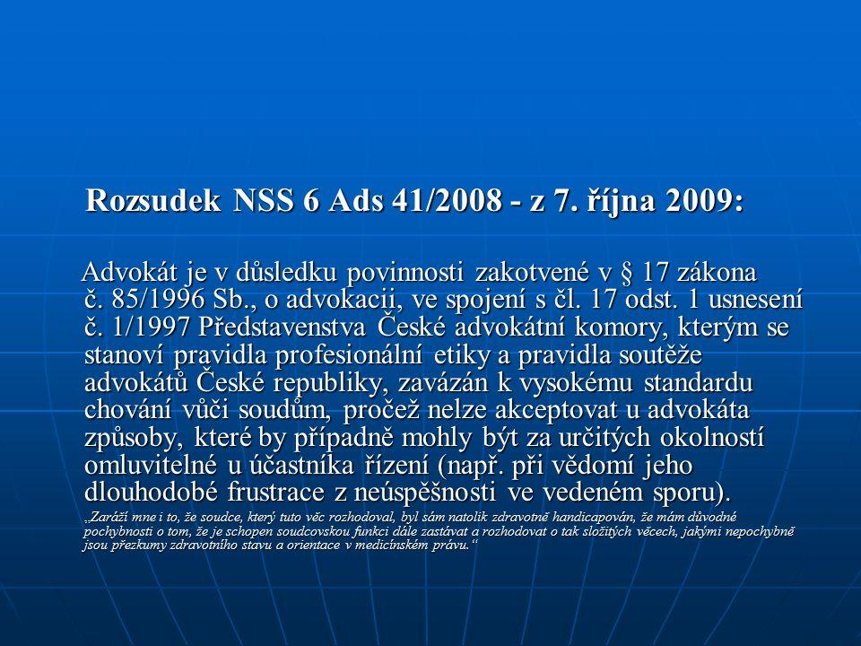 Rozsudek NSS 6 Ads 41/2008 - z 7. října 2009: Rozsudek NSS 6 Ads 41/2008 - z 7.