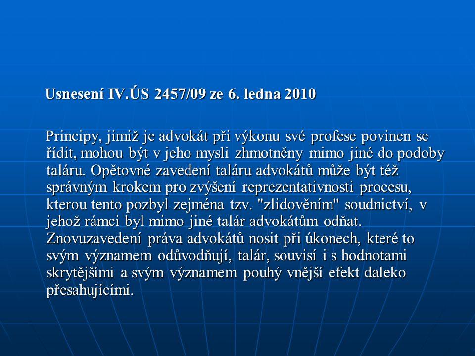 Usnesení IV.ÚS 2457/09 ze 6. ledna 2010 Usnesení IV.ÚS 2457/09 ze 6.