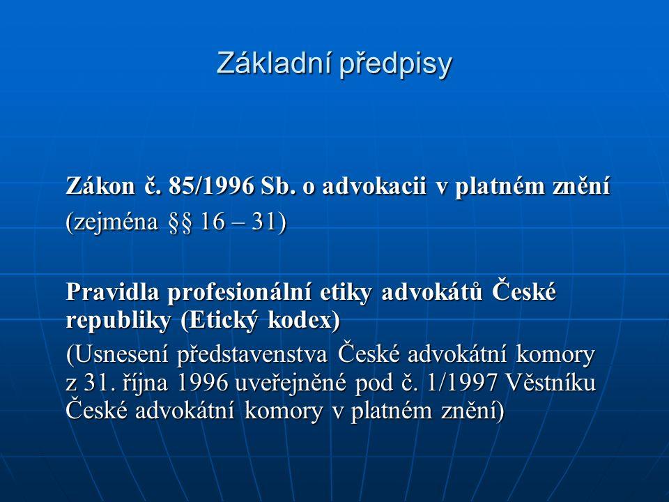 Základní předpisy Zákon č. 85/1996 Sb.