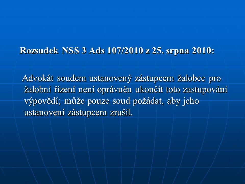 Rozsudek NSS 3 Ads 107/2010 z 25. srpna 2010: Rozsudek NSS 3 Ads 107/2010 z 25.