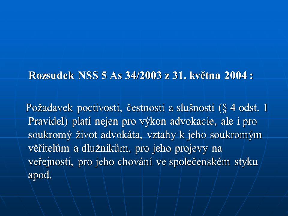 Rozsudek NSS 5 As 34/2003 z 31. května 2004 : Rozsudek NSS 5 As 34/2003 z 31.