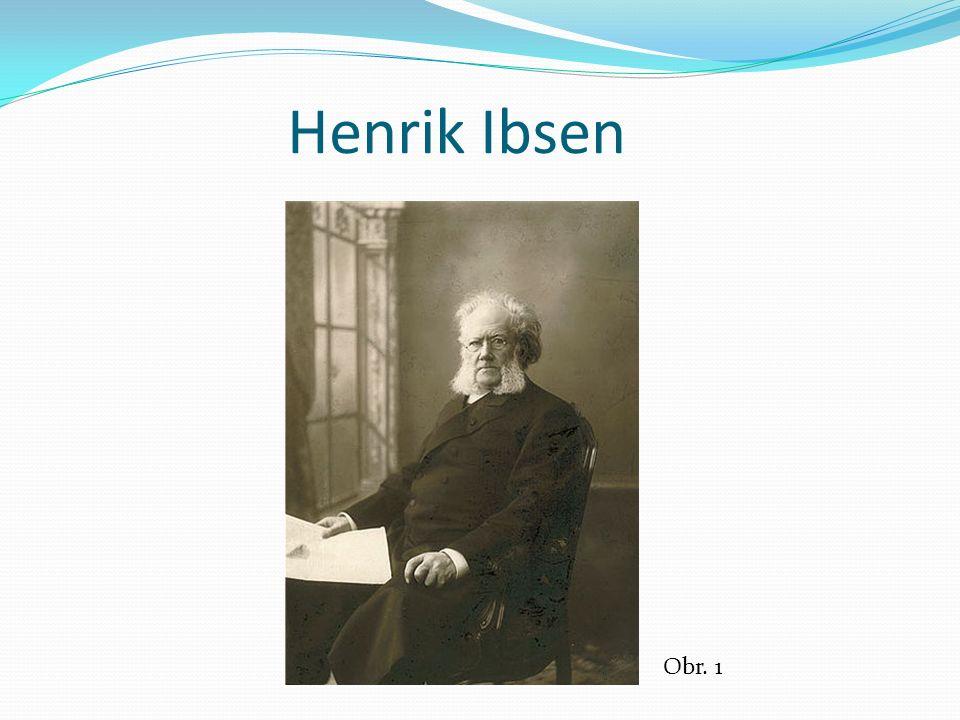 Henrik Ibsen Obr. 1