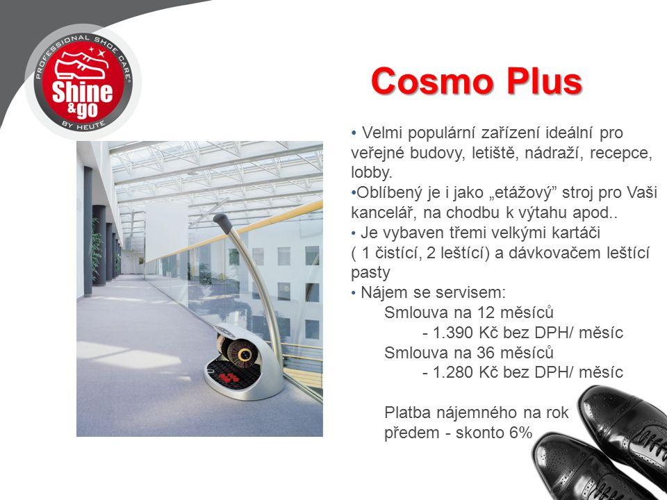 Cosmo Plus Velmi populární zařízení ideální pro veřejné budovy, letiště, nádraží, recepce, lobby.