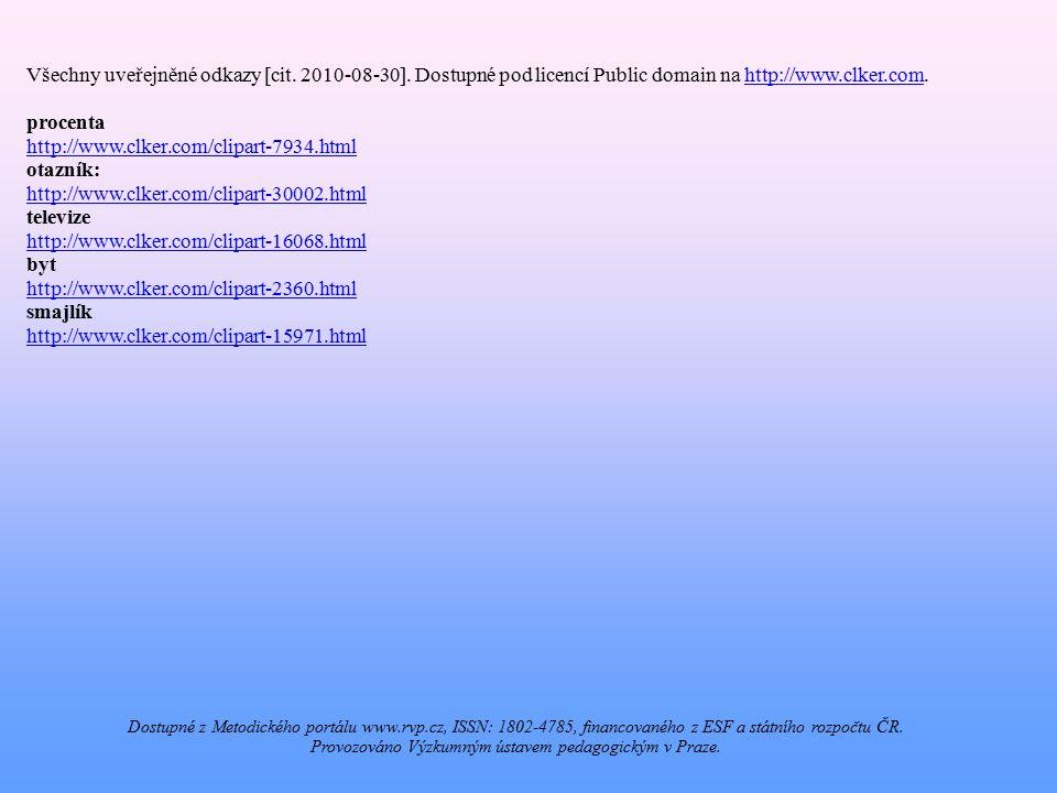 Všechny uveřejněné odkazy [cit. 2010-08-30].
