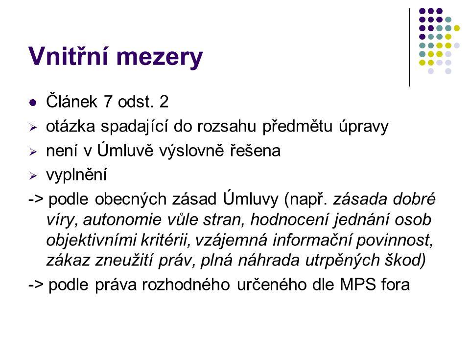 Vnitřní mezery Článek 7 odst.
