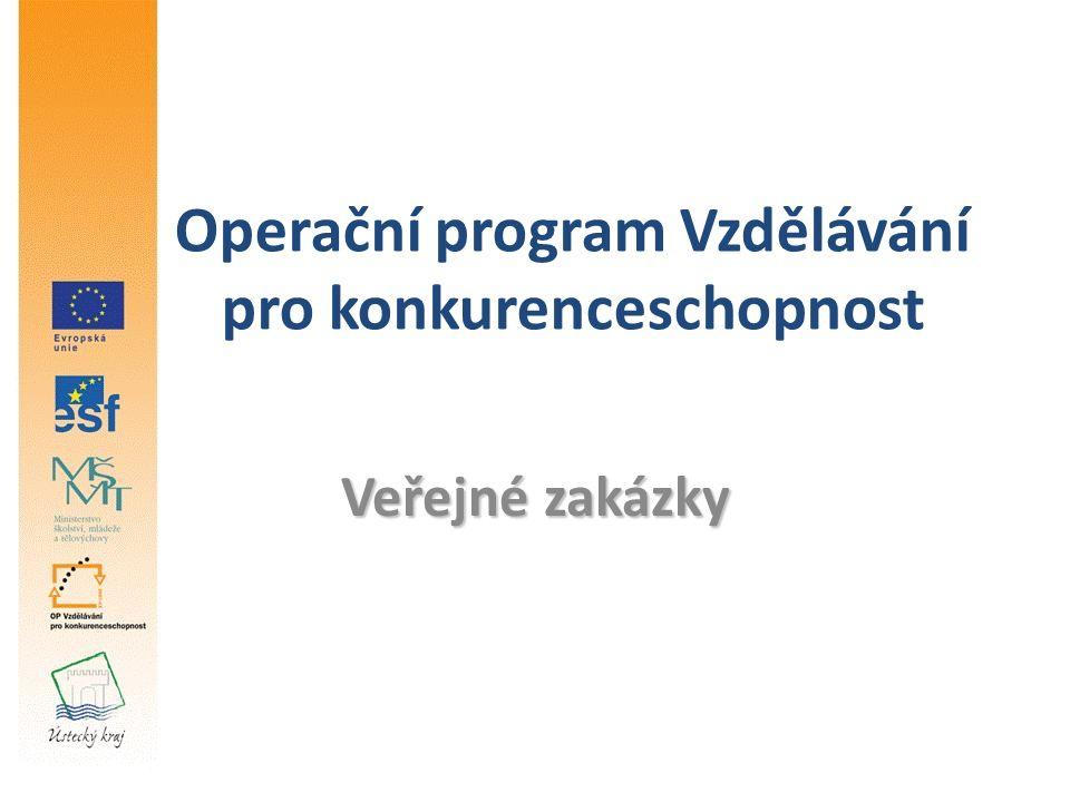 Operační program Vzdělávání pro konkurenceschopnost Veřejné zakázky
