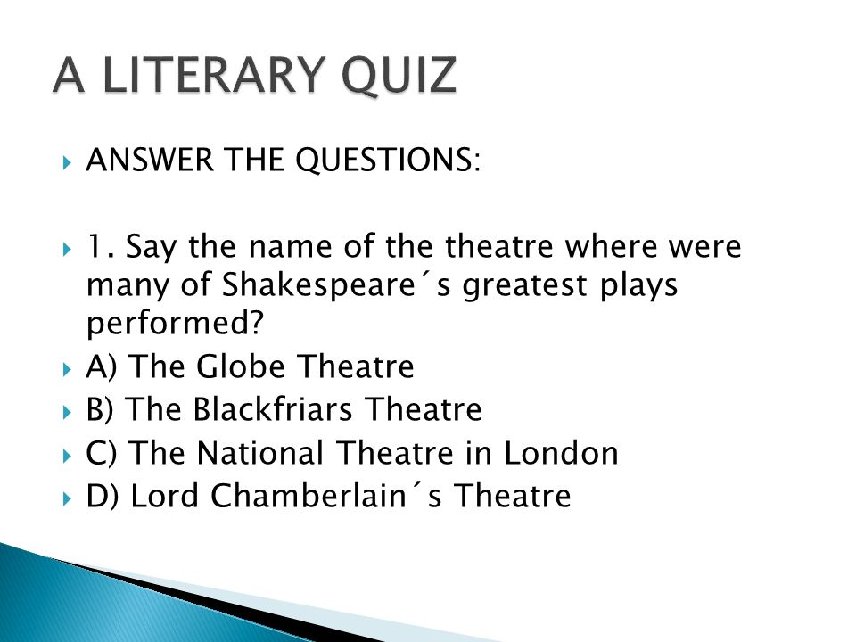  2.How was the theatre destroyed in 1613.