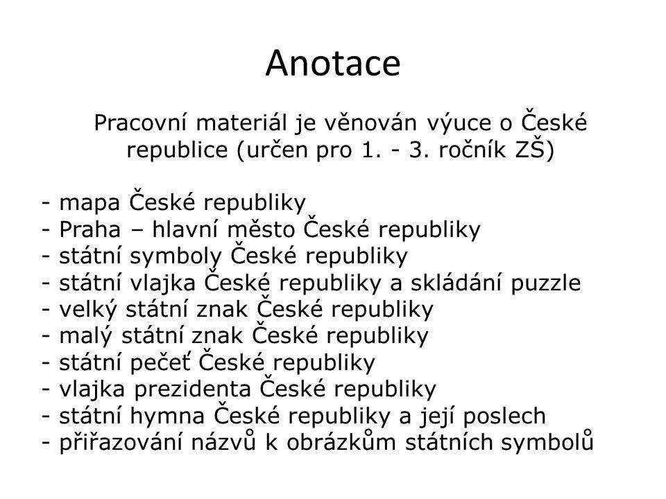 Pracovní materiál je věnován výuce o České republice (určen pro 1.