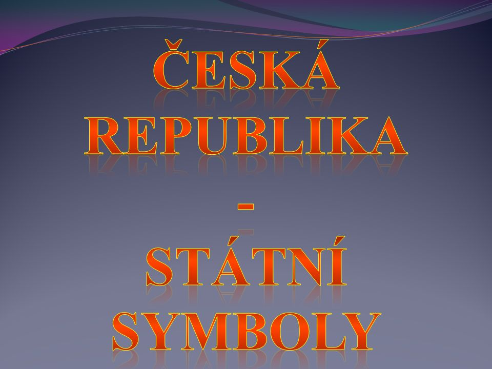 Pracovní materiál je věnován výuce o České republice (určen pro 1. - 3. ročník ZŠ) - mapa České republiky - Praha – hlavní město České republiky - stá