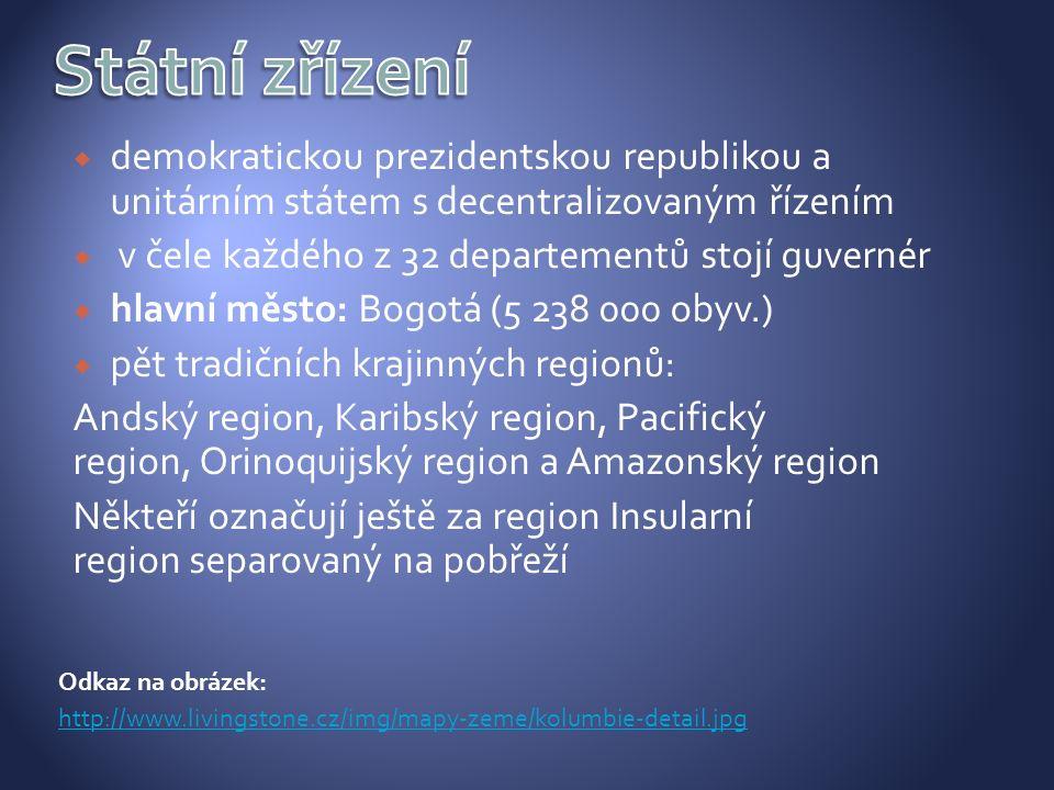 Odkaz na obrázek: http://www.livingstone.cz/img/mapy-zeme/kolumbie-detail.jpg  demokratickou prezidentskou republikou a unitárním státem s decentrali