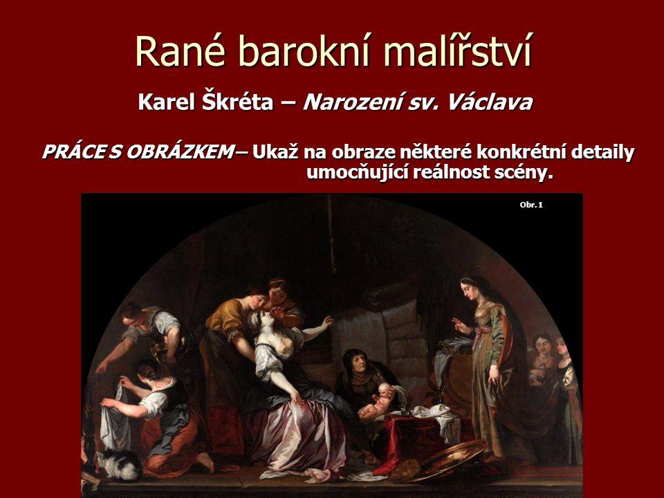 Rané barokní malířství Karel Škréta – Narození sv.