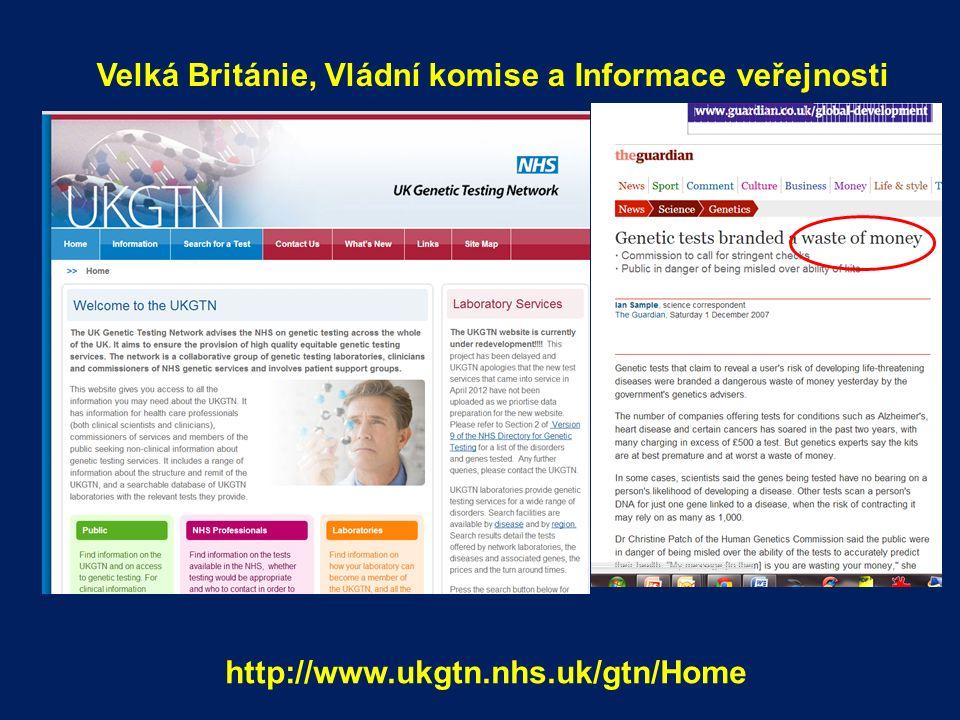 http://www.ukgtn.nhs.uk/gtn/Home Velká Británie, Vládní komise a Informace veřejnosti