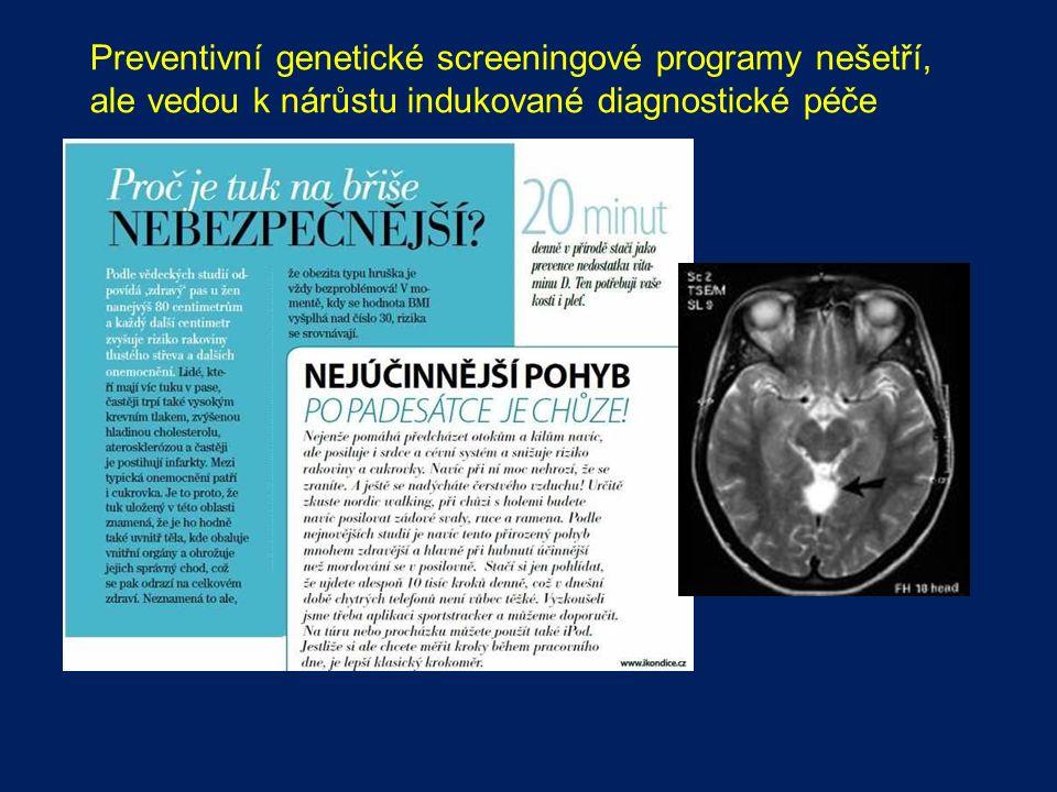 Preventivní genetické screeningové programy nešetří, ale vedou k nárůstu indukované diagnostické péče