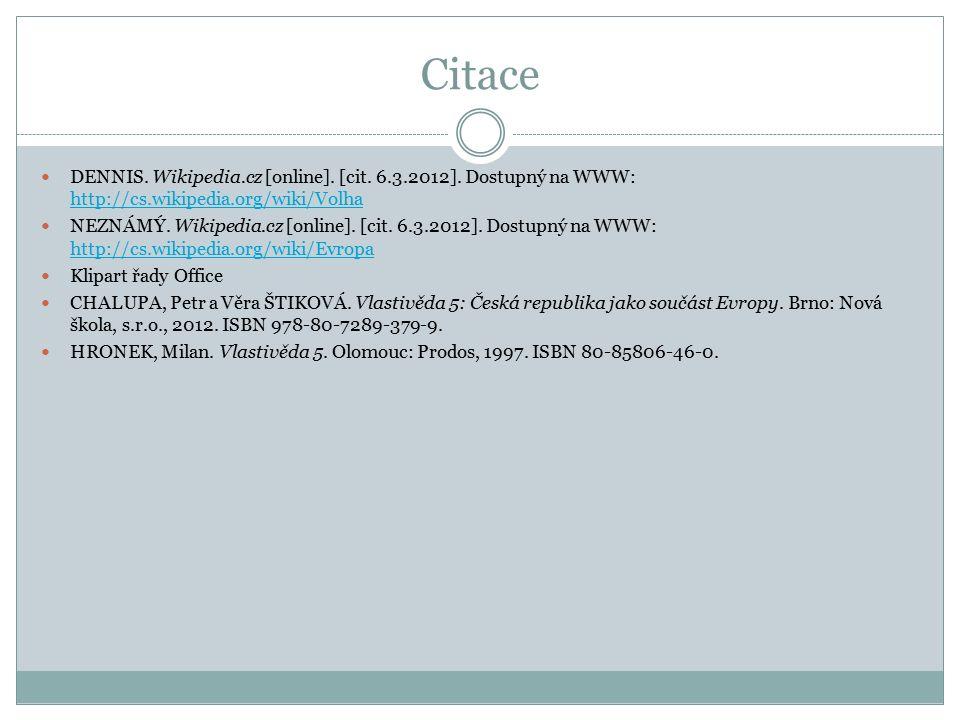 Citace DENNIS. Wikipedia.cz [online]. [cit. 6.3.2012].
