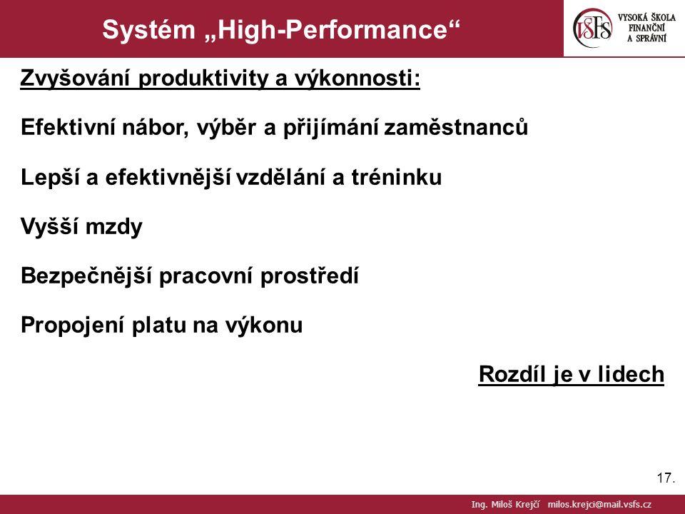 """17. Systém """"High-Performance"""" Zvyšování produktivity a výkonnosti: Efektivní nábor, výběr a přijímání zaměstnanců Lepší a efektivnější vzdělání a trén"""