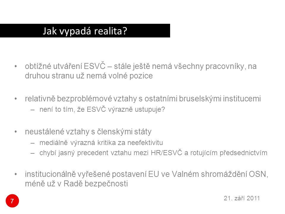 7 21. září 2011 Jak vypadá realita.