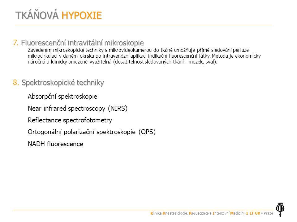 Fluorescenční intravitální mikroskopie 7.