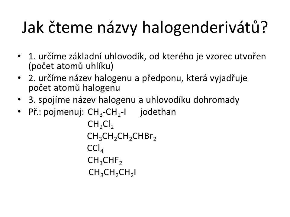 Jak čteme názvy halogenderivátů. 1.
