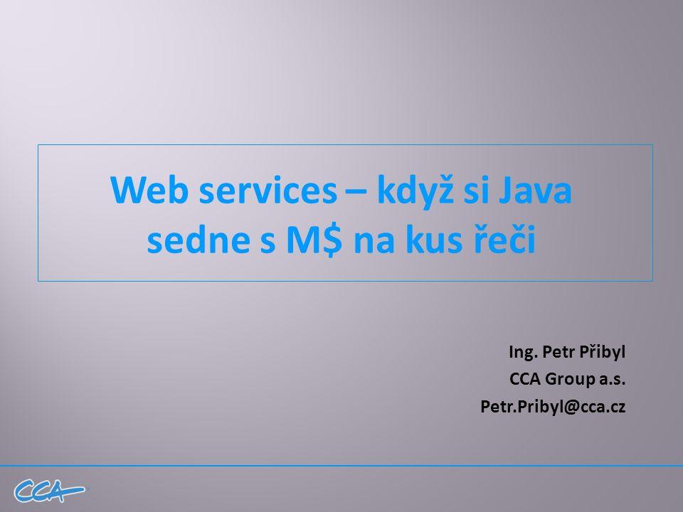 Web services – když si Java sedne s M$ na kus řeči Ing.