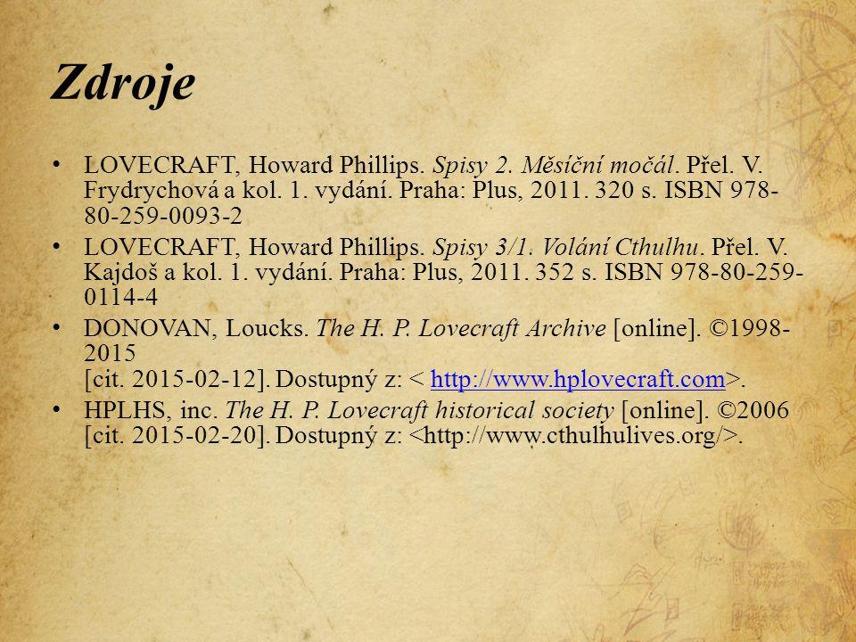 Zdroje LOVECRAFT, Howard Phillips. Spisy 2. Měsíční močál.
