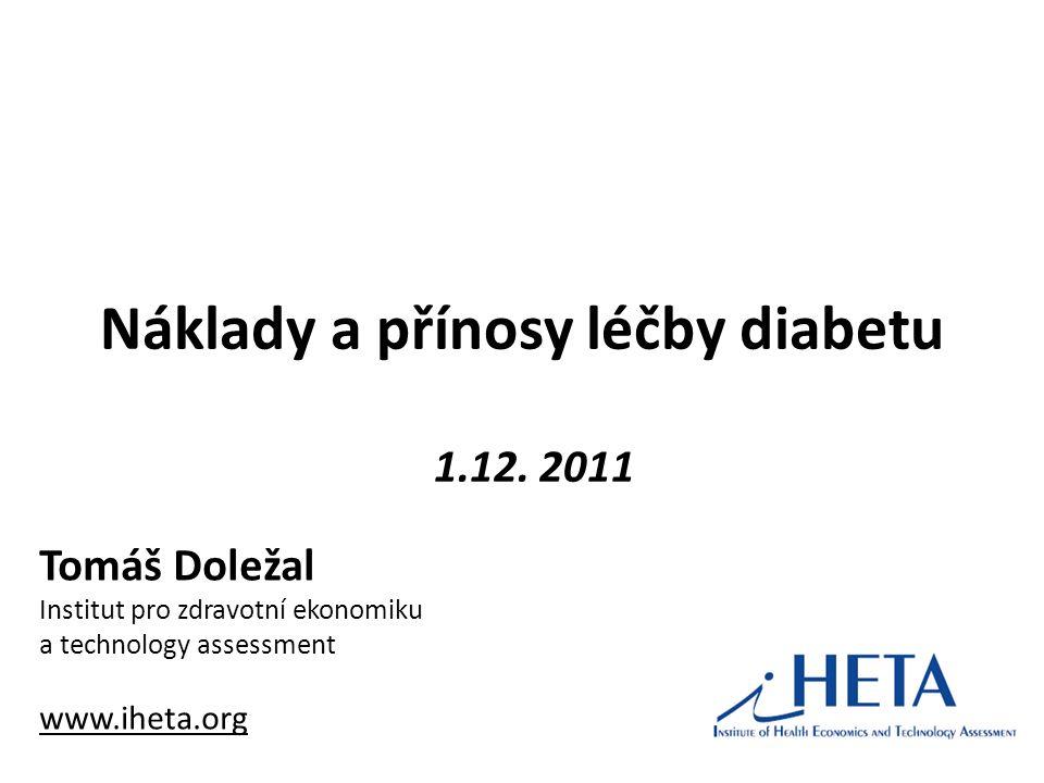Náklady a přínosy léčby diabetu 1.12.